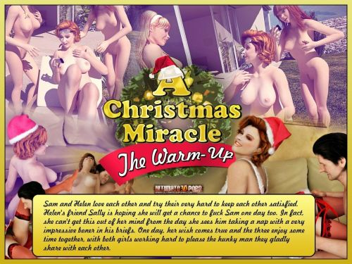 A Christmas Miracle- The Warm Up